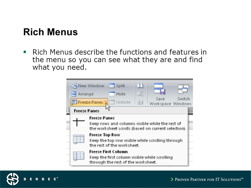 Rich Menus Rich Menus describe the functions and features in the menu so you can see what they are and find what you need.