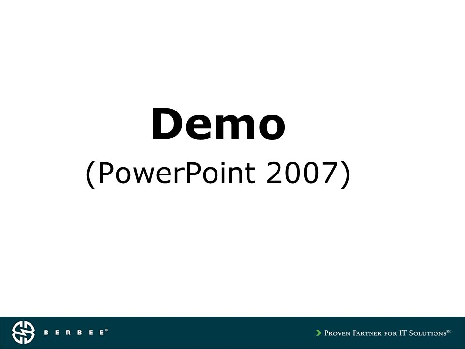 Demo (PowerPoint 2007)