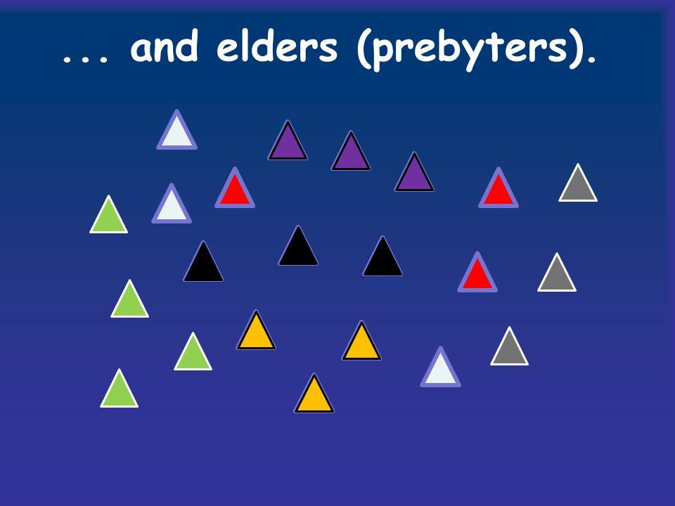 ... and elders (prebyters).