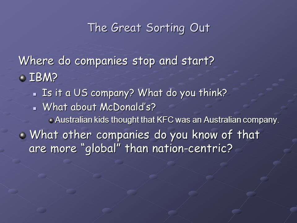Where do companies stop and start. IBM. Is it a US company.
