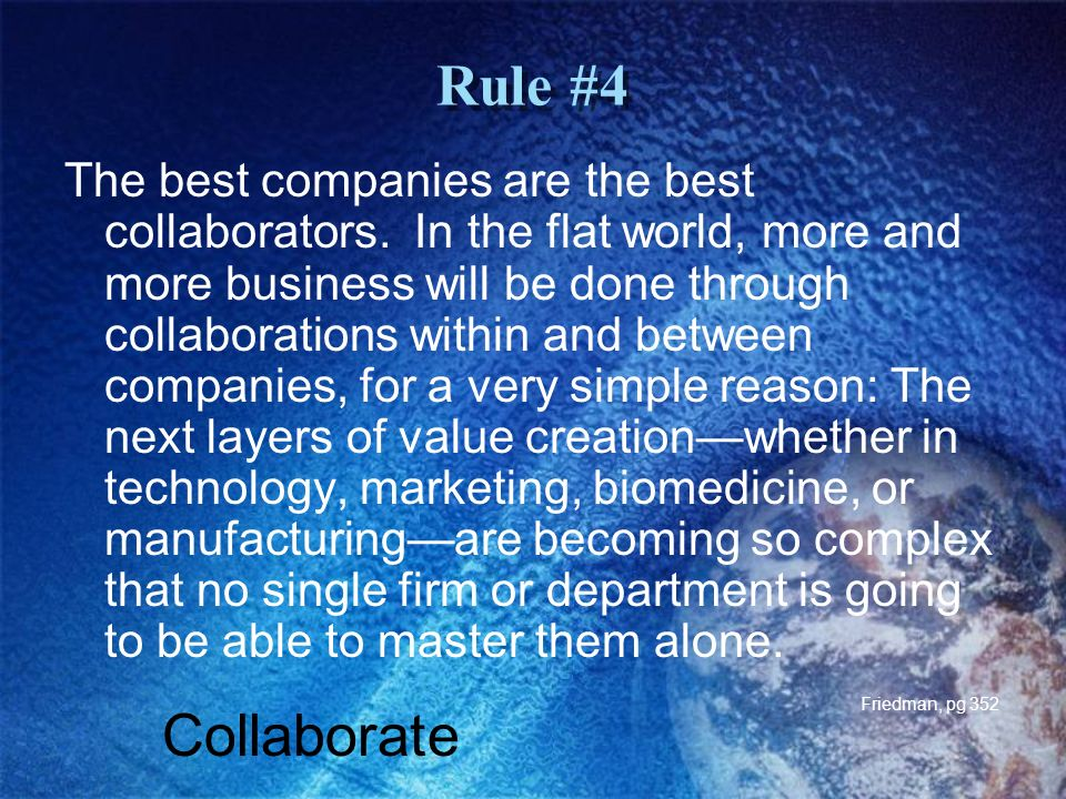 Rule #4 The best companies are the best collaborators.