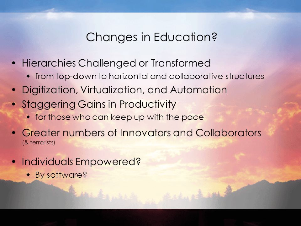 Changes in Education.