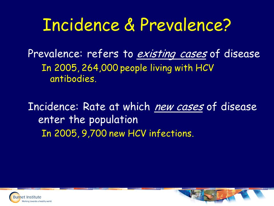 Incidence & Prevalence.