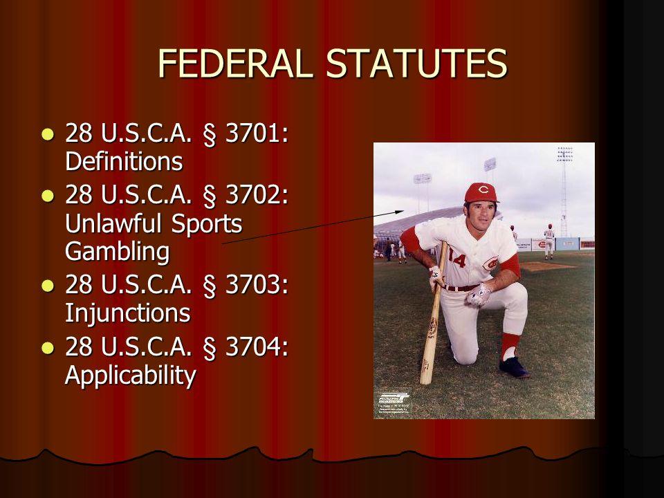 FEDERAL STATUTES 28 U.S.C.A. § 3701: Definitions 28 U.S.C.A.