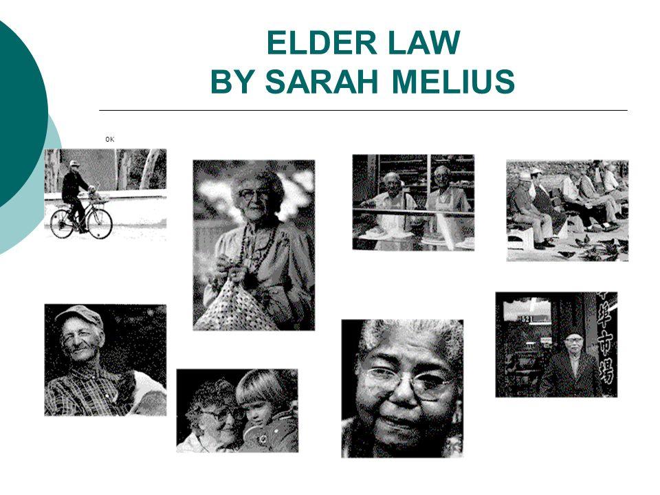 ELDER LAW BY SARAH MELIUS OK