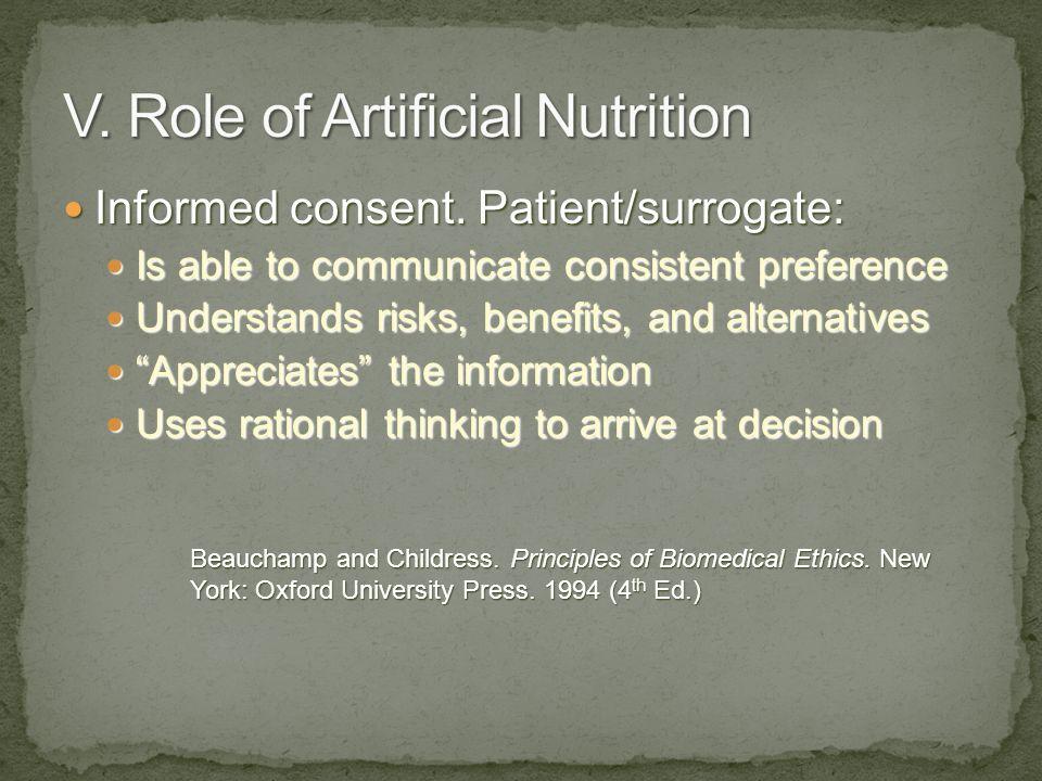 Informed consent. Patient/surrogate: Informed consent. Patient/surrogate: Is able to communicate consistent preference Is able to communicate consiste