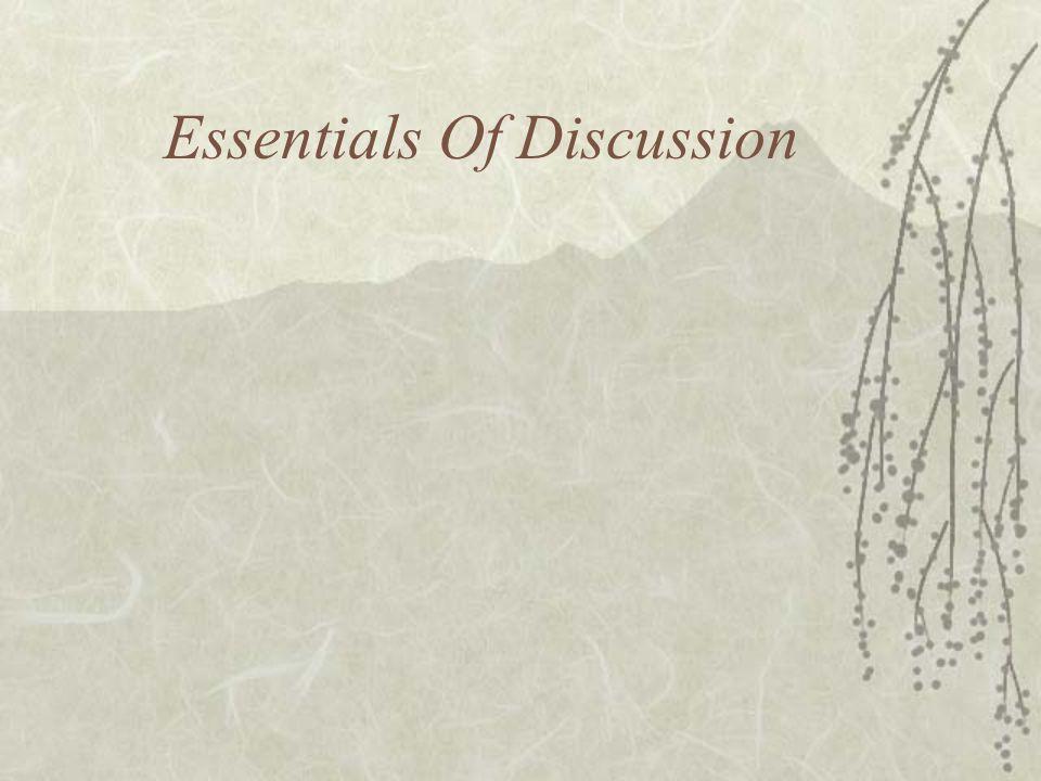 Essentials Of Discussion