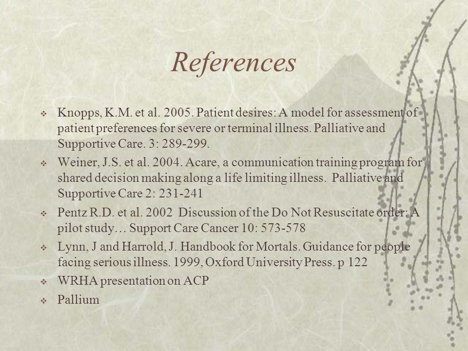 References Knopps, K.M. et al. 2005.