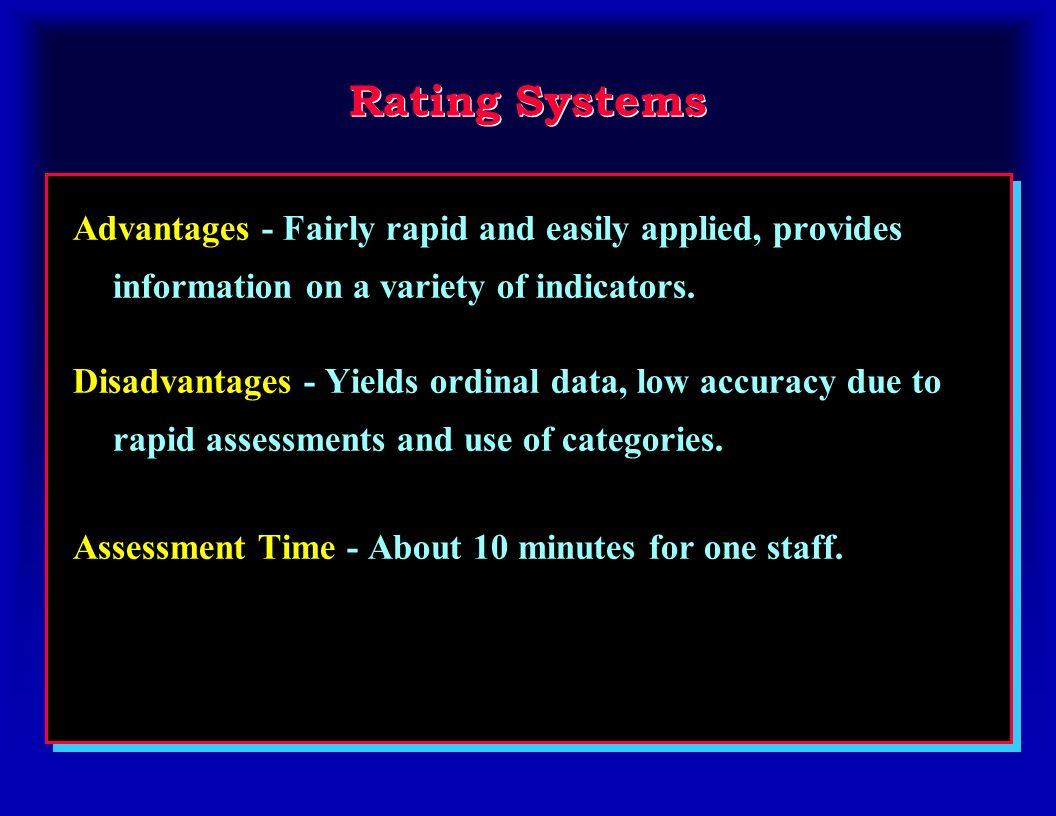 Measurement Systems Process - Separate assessments of multiple indicators with measurements or counts.