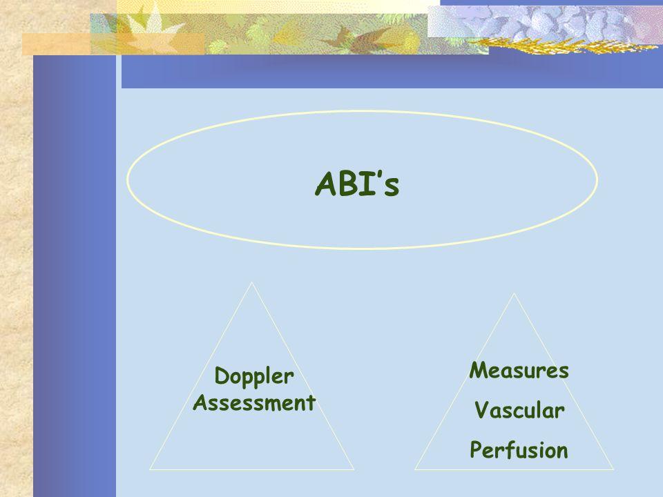 ABIs Doppler Assessment Measures Vascular Perfusion
