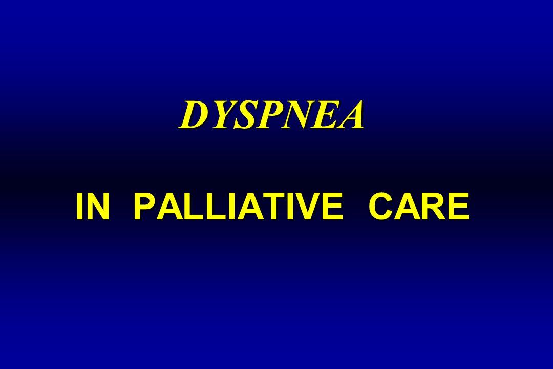 DYSPNEA IN PALLIATIVE CARE