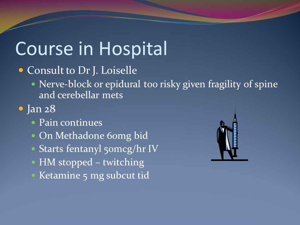 Course in Hospital Consult to Dr J.