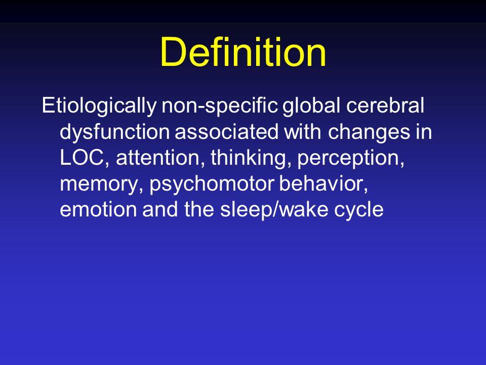 Causes Infection: pneumonia, sepsis Hematologic: Hgb, WBC, protein Metabolic encephalopathy: organ failure, paraneoplastic syndromes