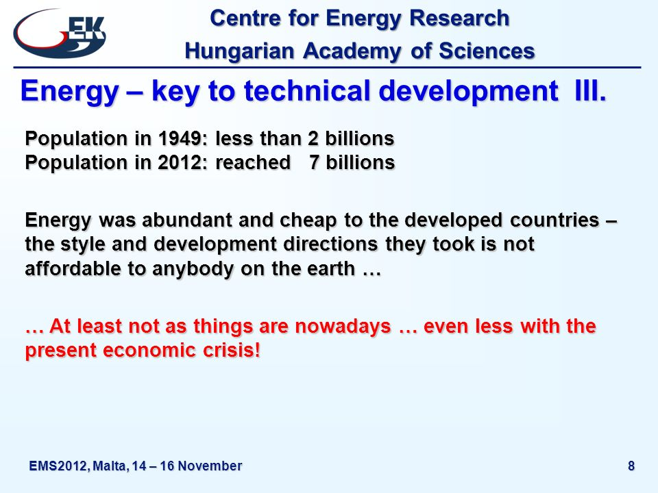 Centre for Energy Research Hungarian Academy of Sciences EMS2012, Malta, 14 – 16 November39 What should be done.