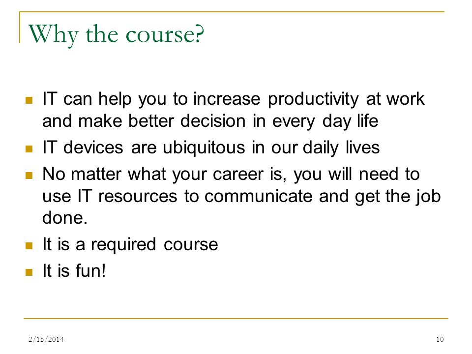 10 Why the course.