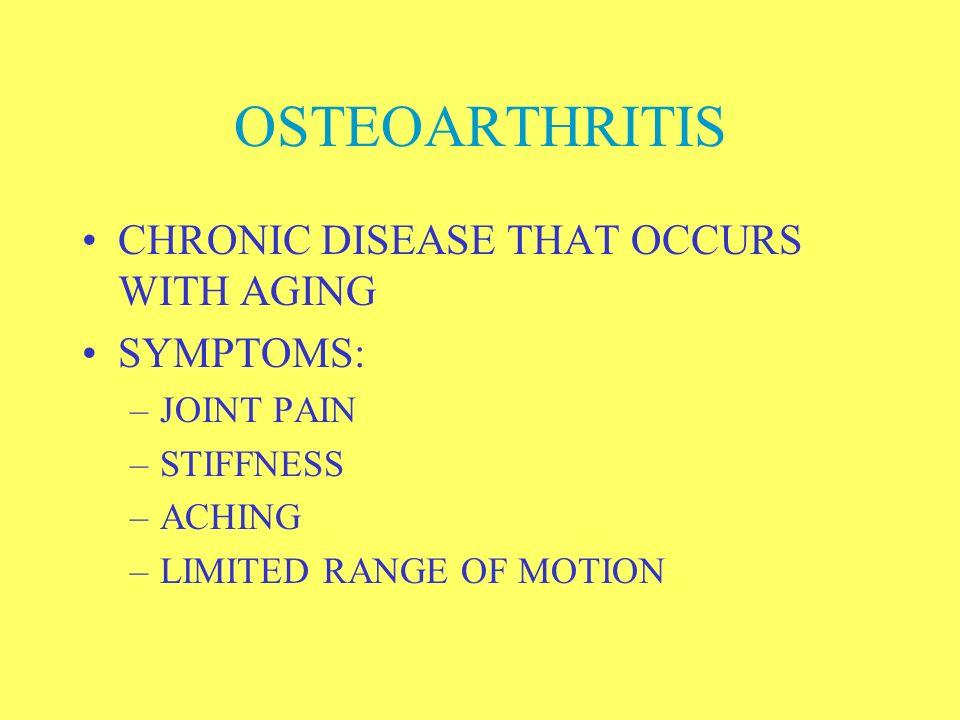 ARTHRITIS GROUP OF DISEASES INVOLVING INFLAMMATION OF THE JOINTS TWO MAIN TYPES –OSTEOARTHRITIS –RHEUMATOID ARTHRITIS