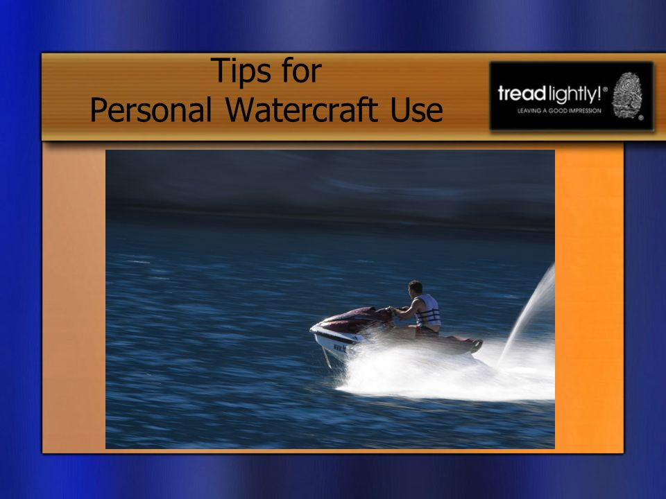 Tips for Personal Watercraft Use