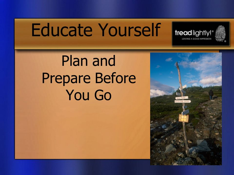 Educate Yourself Plan and Prepare Before You Go