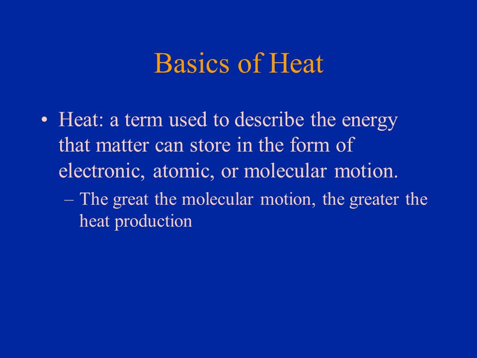 Basics of Cold Cold: in a physical sense is a negative condition, depending on the decrease in the amount of molecular vibration that constitutes heat.