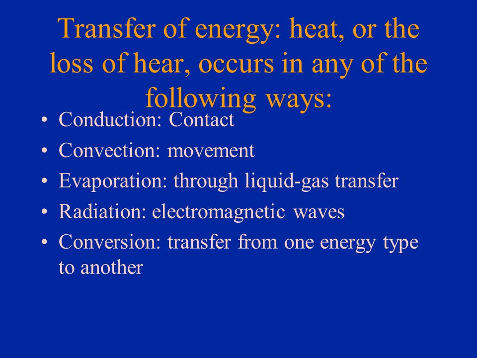 Factors in heat transfer Cont Conductivity: the power of transmitting heat, electricity or sound.