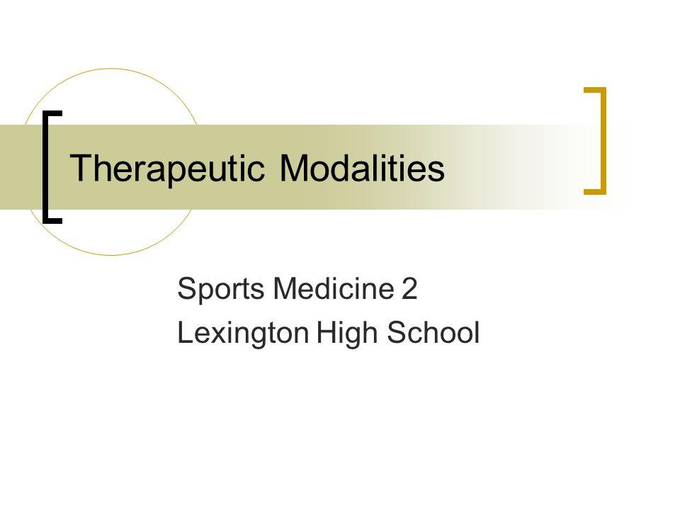 Therapeutic Modalities Sports Medicine 2 Lexington High School