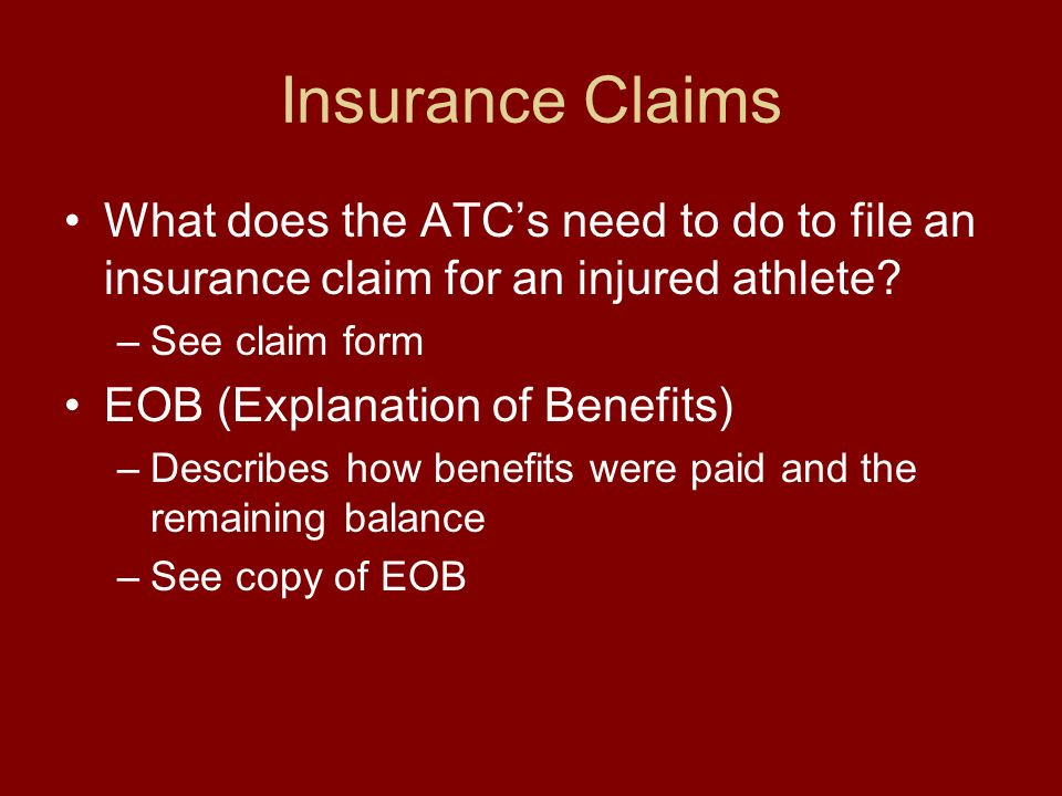 Insurance Claims What does the ATCs need to do to file an insurance claim for an injured athlete.