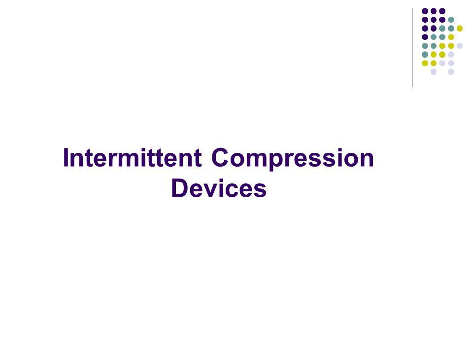 Intermittent Compression Devices