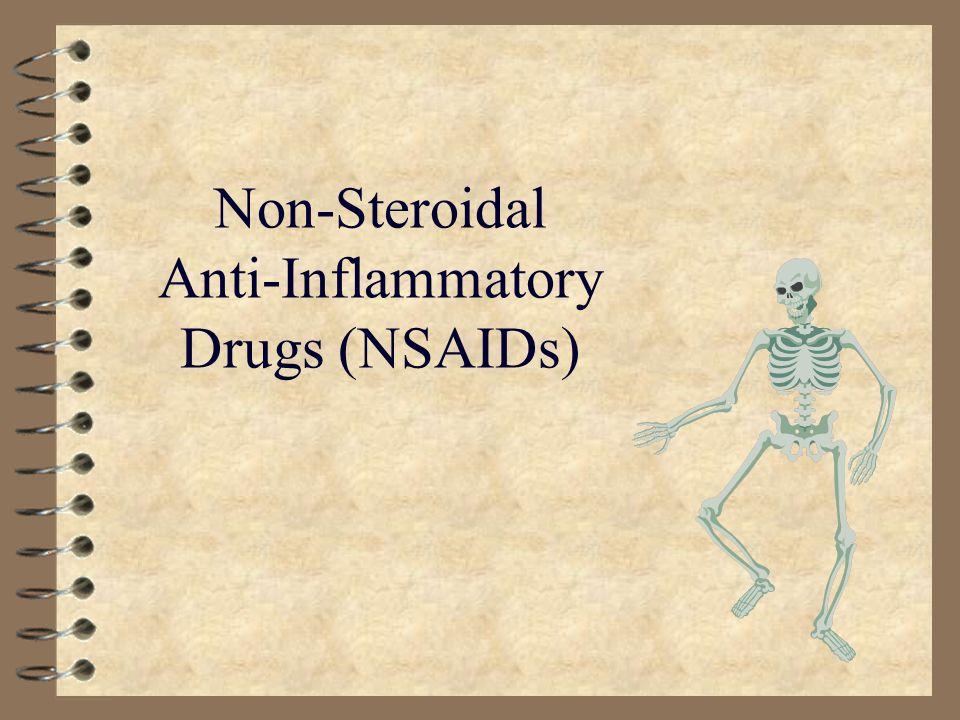 Non-Steroidal Anti-Inflammatory Drugs (NSAIDs)