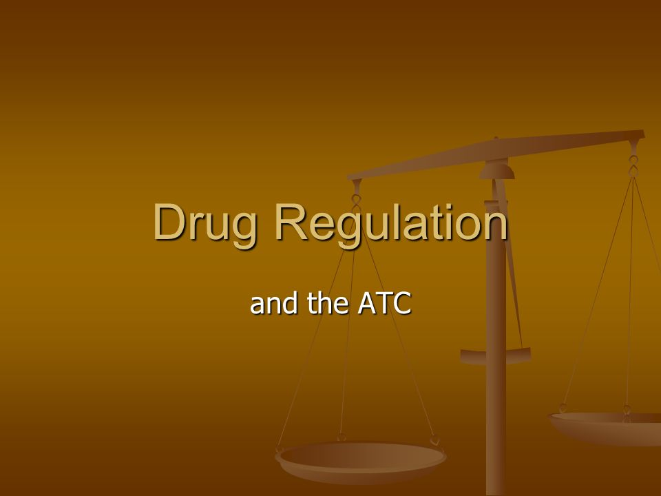 Drug Regulation and the ATC