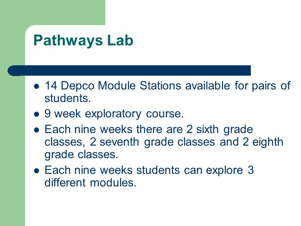 Pathways Lab 14 Depco Module Stations available for pairs of students.