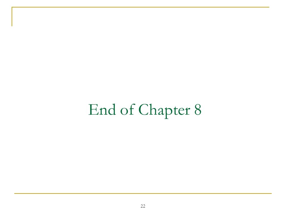 22 End of Chapter 8