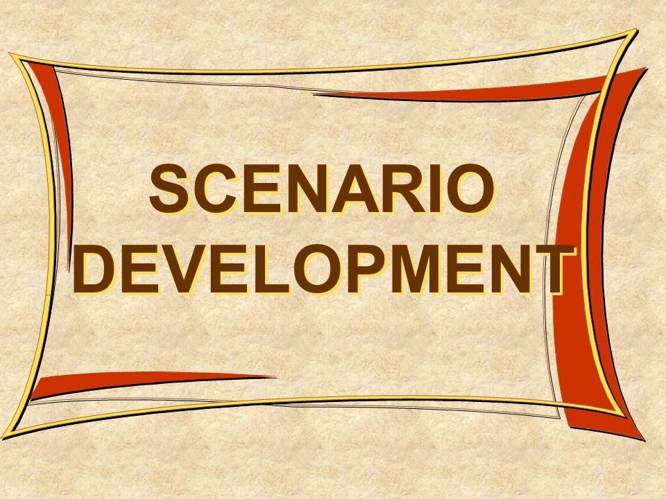 SCENARIO DEVELOPMENT