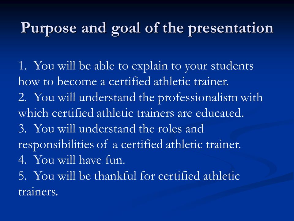 Purpose and goal of the presentation 1.