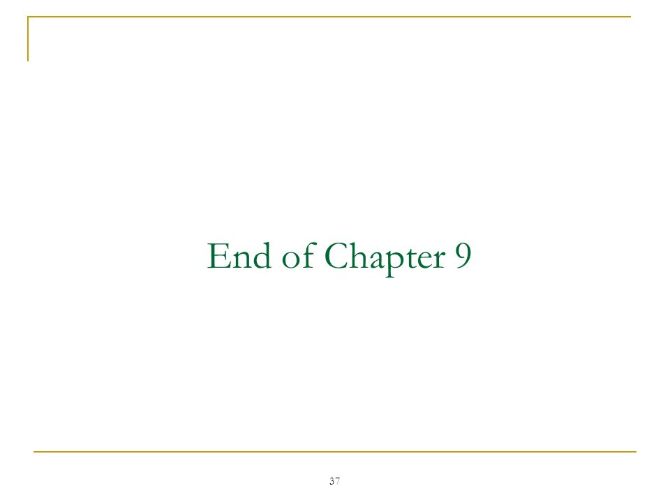 37 End of Chapter 9