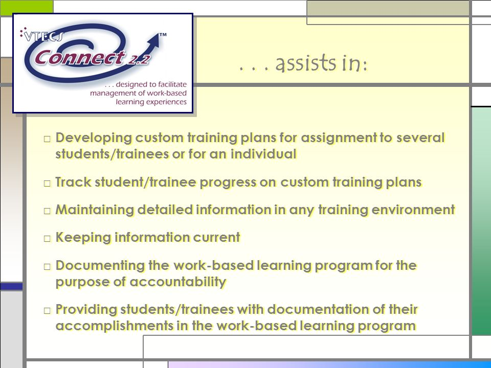 ... assists in: Developing custom training plans for assignment to several students/trainees or for an individual Track student/trainee progress on cu