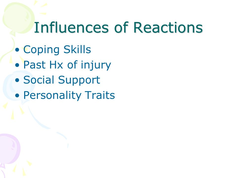 Influences of Reactions Coping Skills Past Hx of injury Social Support Personality Traits