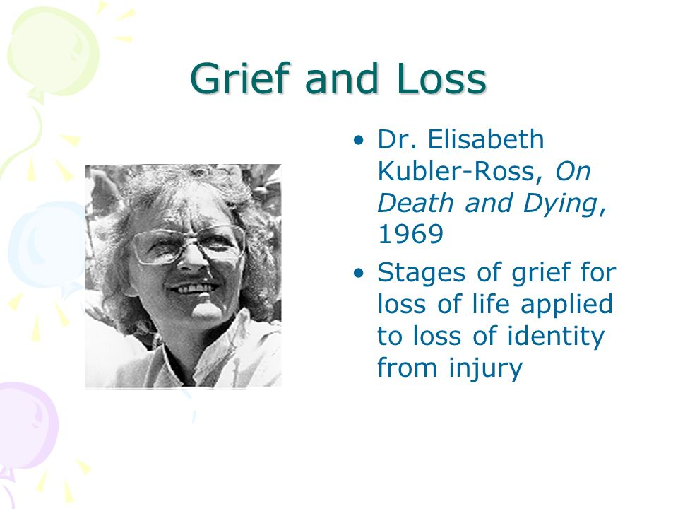 Grief and Loss Dr.