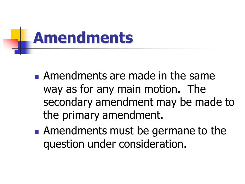 Voting A majority decides, unless special rules apply.