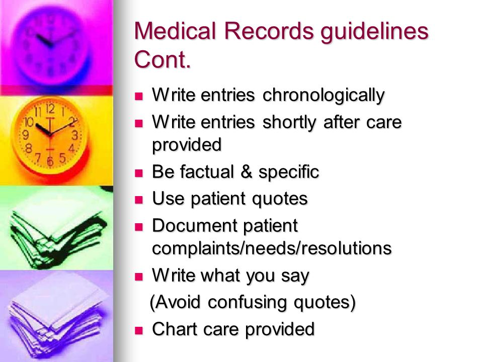 Medical Records guidelines Cont.