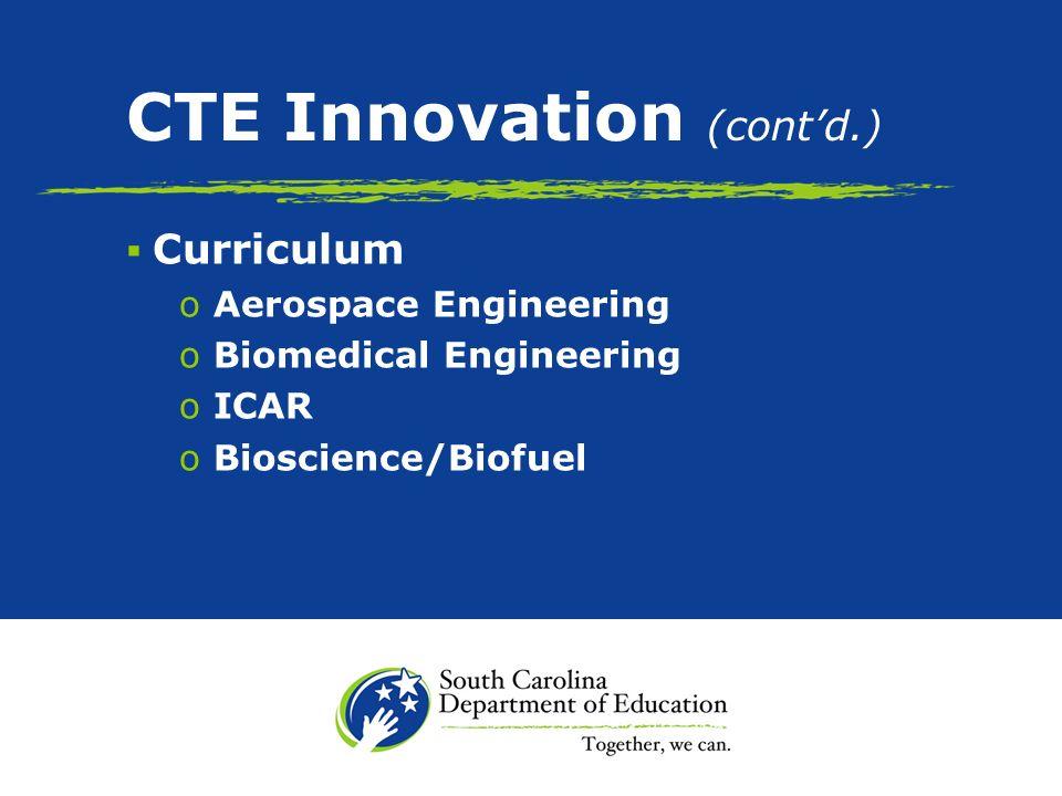CTE Future Mainstream Choice Seamless 9-16 End of Course Testing Teacher Certification Curriculum CTE & SDE