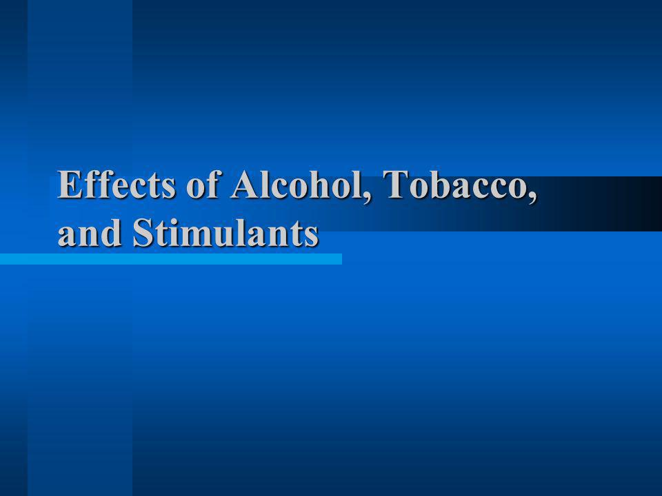 Alcohol Alcoholic Beverages –all contain ethyl alcohol, but different % –Serving of alcohol = ½ oz.