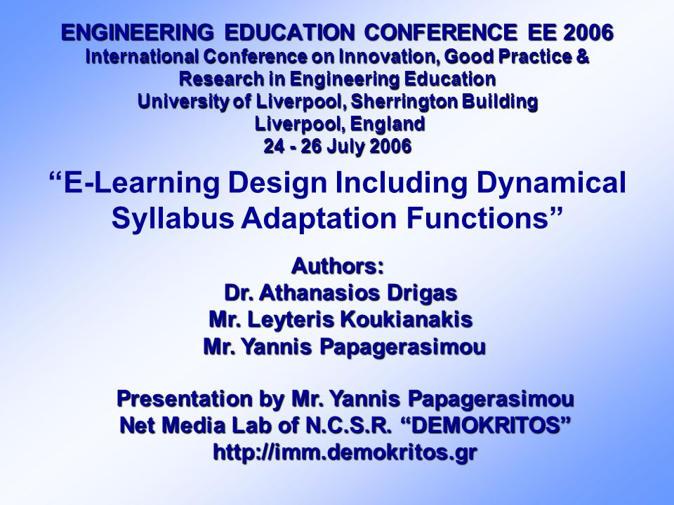 ENGINEERING EDUCATION CONFERENCE EE 2006 International Conference on Innovation, Good Practice & Research in Engineering Education University of Liver