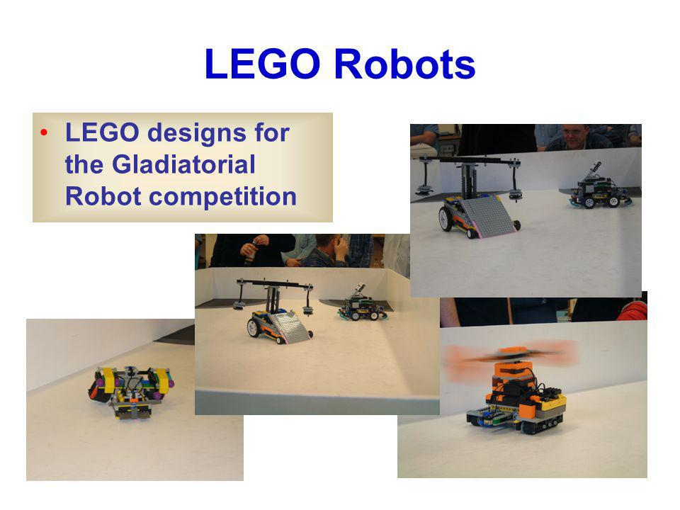 LEGO Robots LEGO designs for the Gladiatorial Robot competition