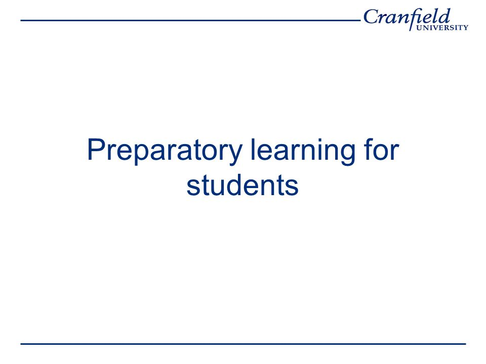 Preparatory learning for students