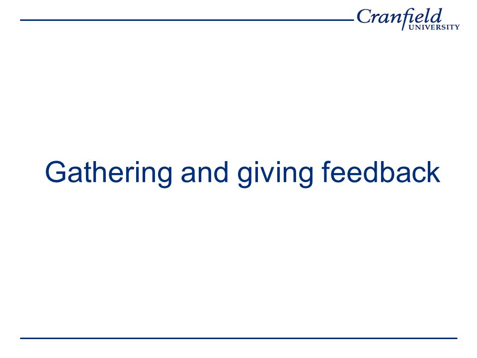 Gathering and giving feedback