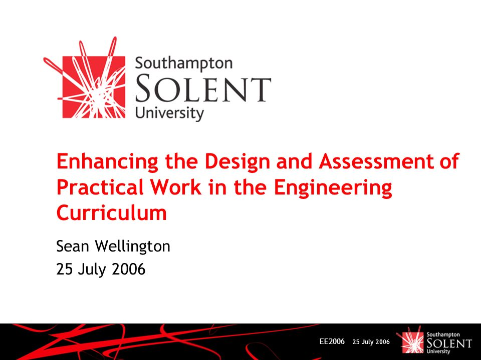 EE2006 25 July 2006 The problem A first year undergraduate Circuit Theory module: Conventional approach to learning and teaching – lectures, small group problem classes and practical work.