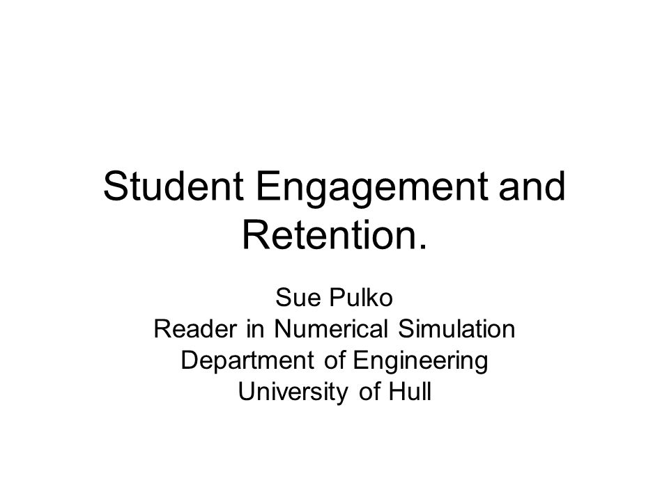 Student Engagement and Retention.
