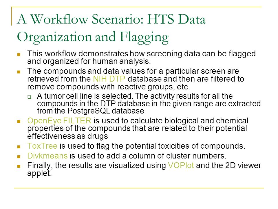 A Workflow Scenario: HTS Data Organization and Flagging This workflow demonstrates how screening data can be flagged and organized for human analysis.
