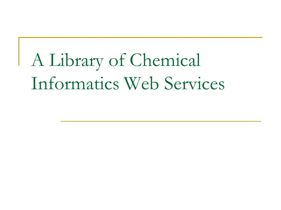 A Library of Chemical Informatics Web Services