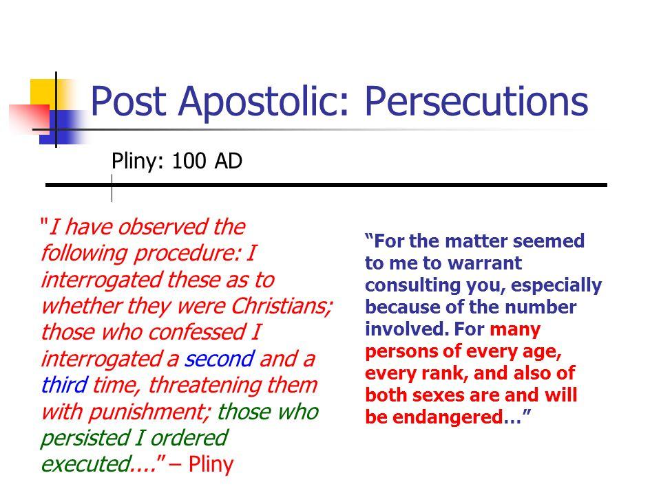 Post Apostolic: Persecutions